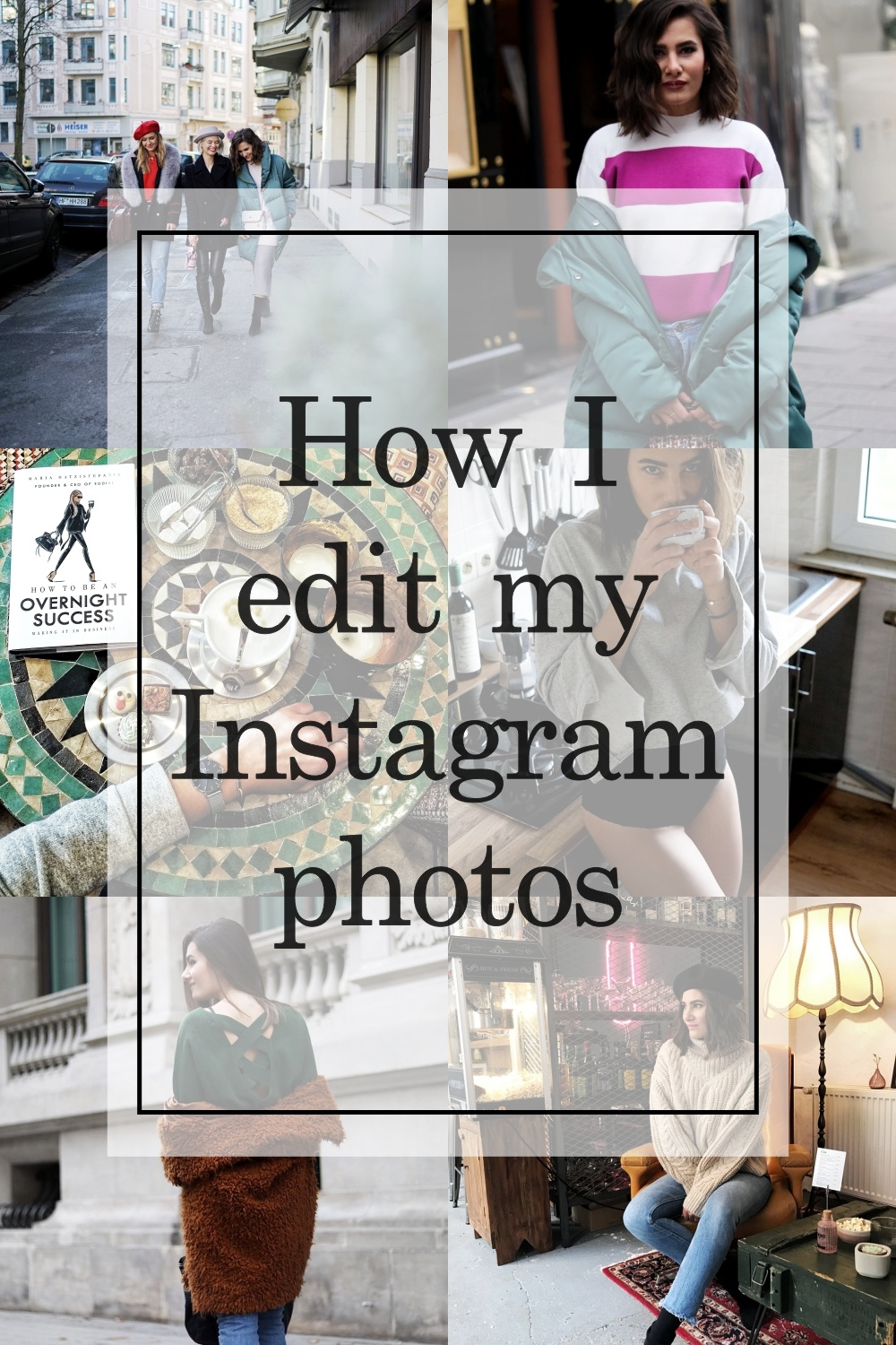 how_to_edit_instagram_photos